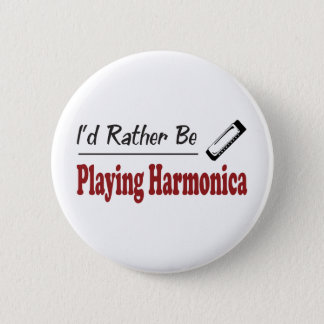 Rather Be Playing Harmonica 6 Cm Round Badge