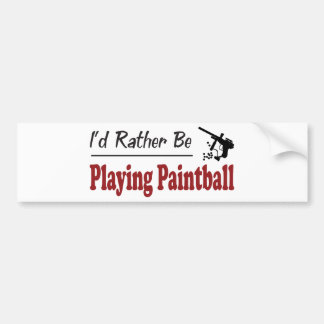 Rather Be Playing Paintball Bumper Sticker