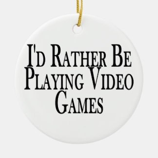 Rather Be Playing Video Games Christmas Ornament