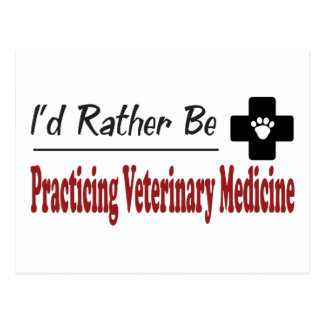 Rather Be Practicing Veterinary Medicine Postcard