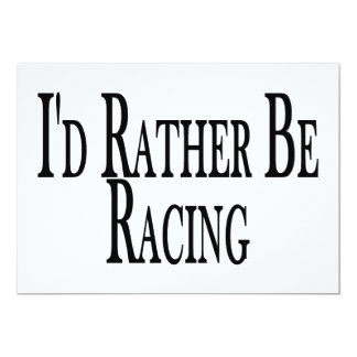 Rather Be Racing Card