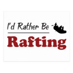 Rather Be Rafting Post Card