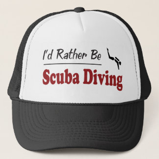 Rather Be Scuba Diving Trucker Hat