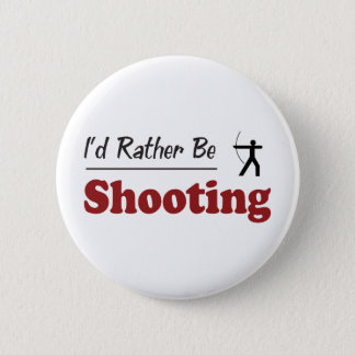Rather Be Shooting 6 Cm Round Badge