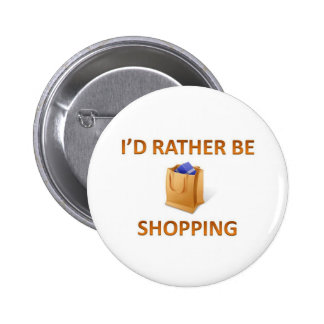 Rather be shopping pin