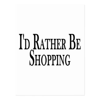 Rather Be Shopping Postcard