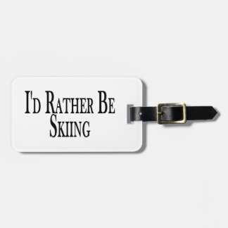 Rather Be Skiing Luggage Tag