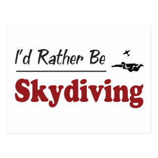 Rather Be Skydiving Postcard