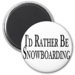 Rather Be Snowboarding Refrigerator Magnet