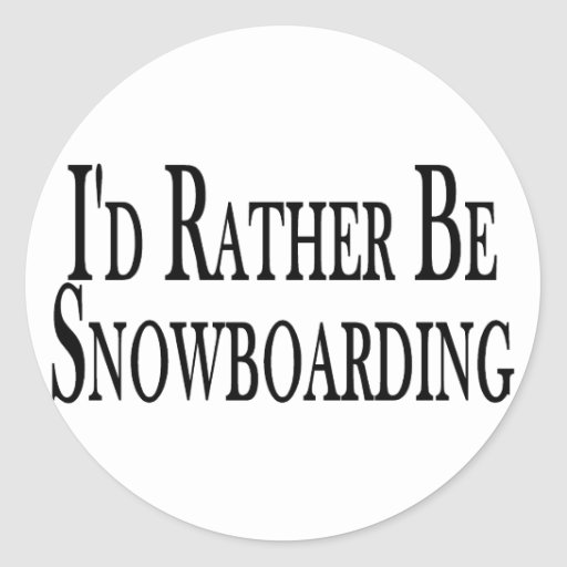 Rather Be Snowboarding Stickers