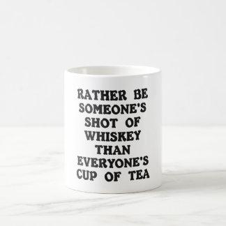 Rather Be Someone's ... Mug