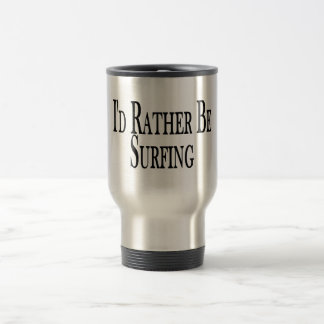 Rather Be Surfing Coffee Mugs