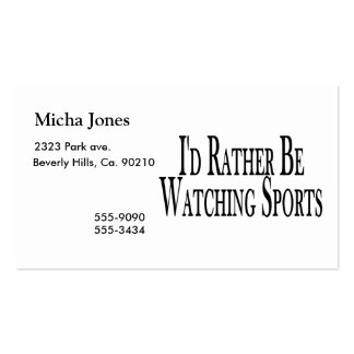 Rather Be Watching Sports Pack Of Standard Business Cards