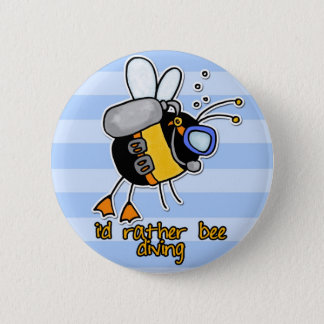 rather bee diving 6 cm round badge