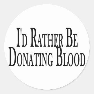 Rather Donate Blood Sticker
