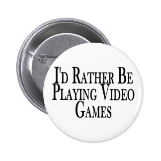 Rather Play Video Games 6 Cm Round Badge