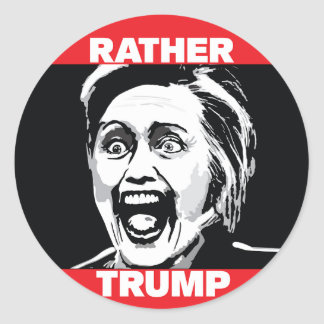 Rather Trump (Not Hillary) Stickers
