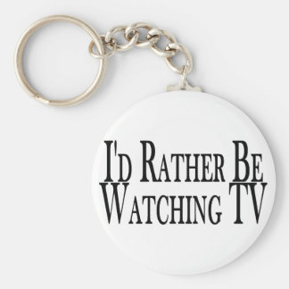 Rather Watch TV Key Ring
