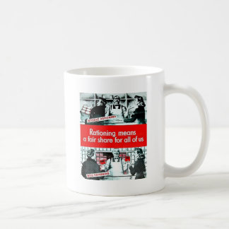 Rationing Means Coffee Mug