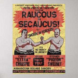 Raucous in Secaucus Poster