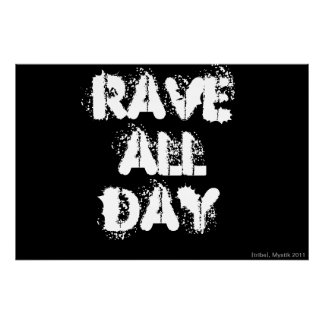 RAVE ALL DAY POSTER