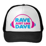 Rave Just Like Dave Cap