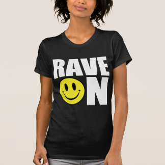 Rave On White T-Shirt