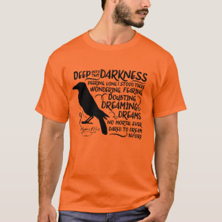 Raven (Deep Into That Darkness) by Edgar Allan Poe T-Shirt