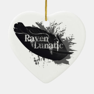 Raven Lunatic Fun Quote for Raven Bird Lovers Christmas Ornament