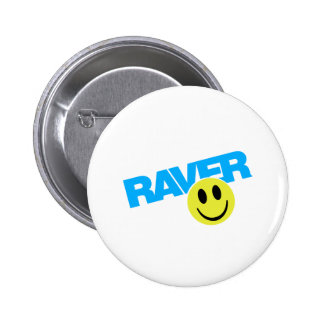 Raver - Raver Music DJ Clubbing Rave Pinback Button