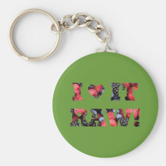 "Raw foods "" I LOVE IT RAW!"" Basic Round Button Key Ring"