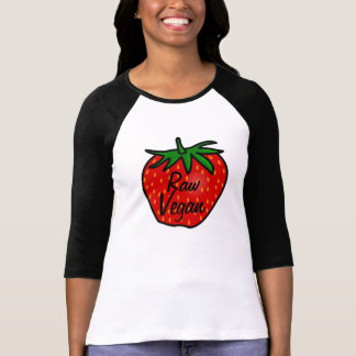Raw Vegan Strawberry Shirt