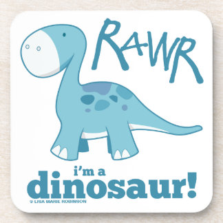 RAWR I m a Dinosaur Diplodocus Cork Coaster