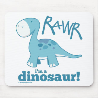 RAWR I m A Dinosaur Diplodocus Mousepad