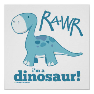 RAWR I'm A Dinosaur Diplodocus Print