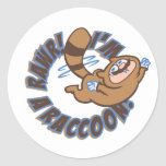 Rawr! I'm a Racoon! Round Stickers