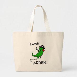 RAWR is Dinosaur for ARRR (Pirate Dinosaur) Large Tote Bag