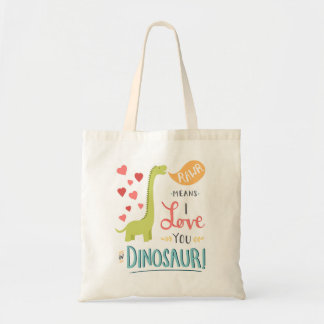 Rawr Means I Love You in Dinosaur Budget Tote Bag