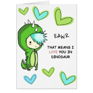 RAWR means I LOVE YOU in dinosaur card. Note Card