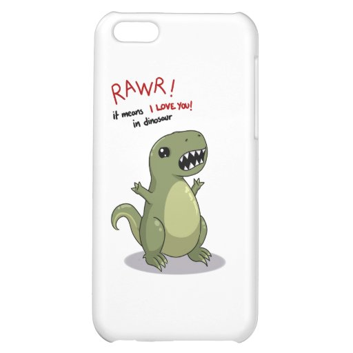 Rawr Means I love you in Dinosaur iPhone 5C Case
