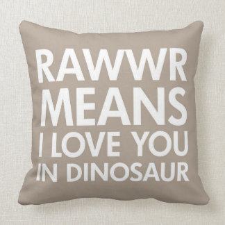 Rawr Means I love You In Dinosaur Pillow for Kids Throw Cushions