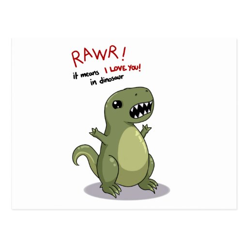 Rawr Means I love you in Dinosaur Postcards