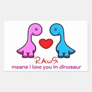 RAwR means i love you in dinosaur Rectangular Sticker