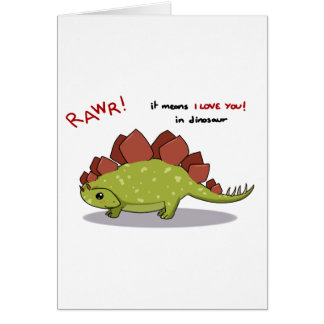 Rawr Means I love you in dinosaur Stegosaurus Card