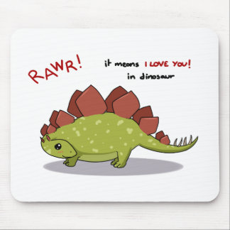 Rawr Means I love you in dinosaur Stegosaurus Mouse Pad