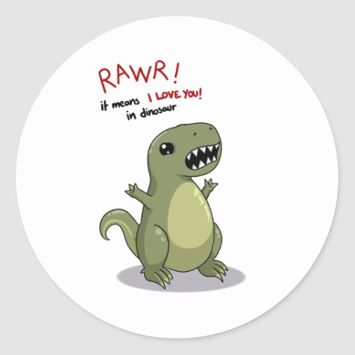 Rawr Means I love you in Dinosaur Round Stickers