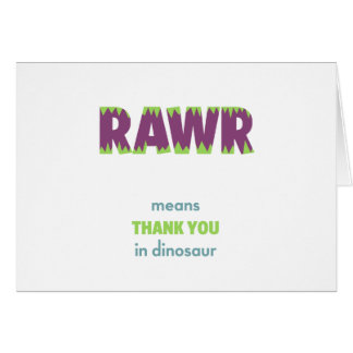 RAWR Means Thank You in Dinosaur Card