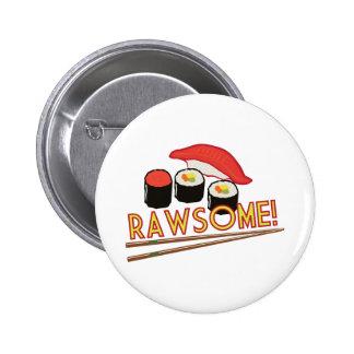 Rawsome! 6 Cm Round Badge