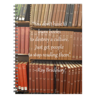 Ray Bradbury Quotation about Books Notebook