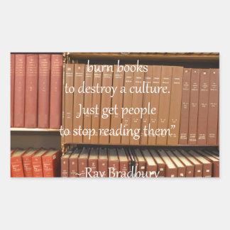 Ray Bradbury Quotation about Books Rectangular Sticker